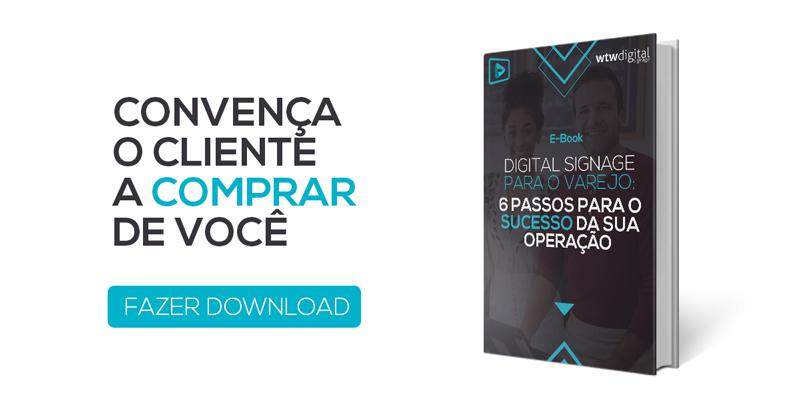 BAIXE NOSSO EBOOK DE DIGITAL SIGNAGE PARA O VAREJO